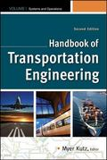 Handbook of Transportation Engineering Volume I & Volume II, 2e  (SET 2) (Mcgraw-Hill Handbook)