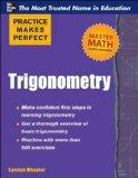 Practice Makes Perfect Trigonometry (Practice Makes Perfect Series)