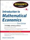Schaum's Outline of Introduction to Mathematical Economics, 3rd Edition (Schaum's Outline Se...