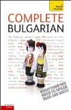 Complete Bulgarian: A Teach Yourself Guide (Teach Yourself Language)