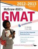 McGraw-Hill's GMAT, 2012-2013 Edition (Mcgraw Hill's Gmat (Book Only))