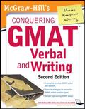McGraw-Hills Conquering GMAT Verbal and Writing, 2nd Edition