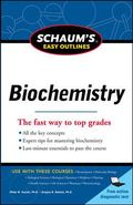 Schaum's Easy Outline of Biochemistry, Revised Edition (Schaum's Easy Outlines)