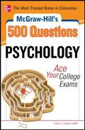 McGraw-Hill's 500 College Psychology Questions to Know by Test Day