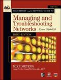 Mike Meyers Comptia Network + Guide to Managing and Troubleshooting Networks: Exam N10-005 (...
