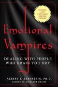 Emotional Vampires, Revised and Expanded 2nd Edition: Dealing with People Who Drain You Dry