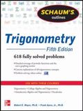 Schaum's Outline of Trigonometry, 5th Edition: 618 Solved Problems + 20 Videos (Schaum's Out...
