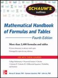 Schaum's Outline of Mathematical Handbook of Formulas and Tables, 4th Edition: 2,400 Formula...