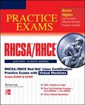 RHCSA/RHCE Red Hat Linux Certification Practice Exams with Virtual Machines (Exams EX200 & E...