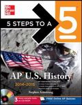 5 Steps to a 5 AP US History with CD-ROM, 2014 Edition