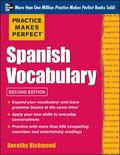 Practice Makes Perfect Spanish Vocabulary, 2nd Edition: With 240 Exercises + Free Flashcard App