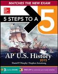 5 Steps to a 5 AP US History, 2015 Edition