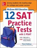 Mcgraw-Hills 12 Sat Practice Tests with Psat 3/e
