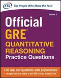 Official GRE Quantitative Reasoning Practice Questions : 150 Real Test Questions with Explan...