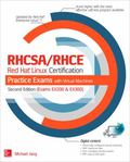 RHCSA/RHCE Red Hat Linux Certification Practice Exams with Virtual Machines, Second Edition ...