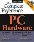 PC Hardware: The Complete Reference - Craig Zacker - Paperback