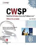 Cwsp Certified Wireless Security Professional Official Study Guide (Exam Pwo-200)