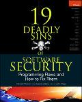 19 Deadly Sins Of Software Security Programming Flaws And How To Fix Them