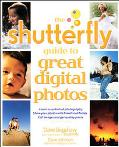 Shutterfly Guide To Great Digital Photos