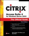 Citrix Access Suite 4 for Windows Server 2003 The Official Guide
