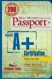 Mike Meyers' A+ Certification Passport, Third Edition (Mike Meyers' Certficiation Passport)