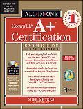 All-In-One CompTIA A+ Certification Exam Guide