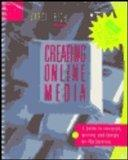 Creating Online Media: A Guide to Research, Writing and Design on the Internet