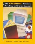 Essential Workbook for Library and Internet Research