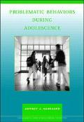 Problematic Behavior During Adolescence