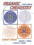 Organic Chemistry A Brief Course