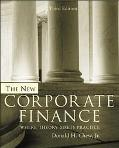 New Corporate Finance Where Theory Meets Practice
