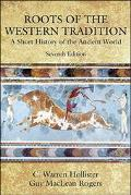Roots of the Western Tradition A Short History of the Ancient World