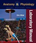 Anatomy and Physiology Laboratory Manual