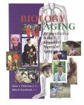 Biology of Aging An Introduction to the Biomedical Aspects of Aging