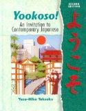Yookoso! An Invitation to Contemporary Japanese (Student Edition + Listening Comprehension A...