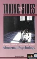 Taking Sides Clashing Views on Controversial Issues in Abnormal Psychology