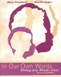 In Our Own Words Writings from Women's Lives