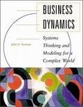Business Dynamics Systems Thinking and Modeling for a Complex World