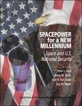 Spacepower for a New Millennium Space and U.S. National Security