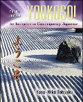 Yookoso! An Invitation to Contemporary Japanese = [Yokoso]