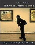 Art of Critical Reading Brushing Up on Your Reading, Thinking, and Study Skills