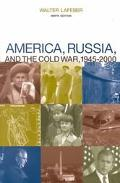 America, Russia, and the Cold War 1945-2000