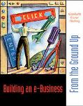 Building an E-Business From the Ground Up