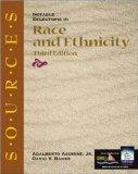 Sources: Notable Selections in Race and Ethnicity (Classic Edition Sources)