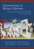 Encounters In World History Sources And Themes From The Global Past; To 1500