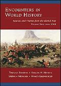 Encounters in World History Sources And Themes from the Global Past From 1500