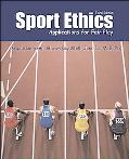 Sport Ethics Applications for Fair Play
