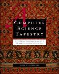 Computer Science Tapestry Exploring Programming and Computer Science With C++