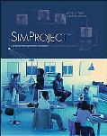 Player's Manual to Accompany Simproject A Project Management Simulation for Classroom Instru...