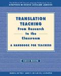 Translation Teaching, from Research to the Classroom A Handbook for Teachers